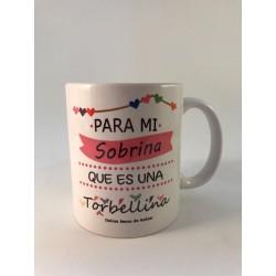 """Taza """" Para mi sobrina que es uña torbellina"""""""